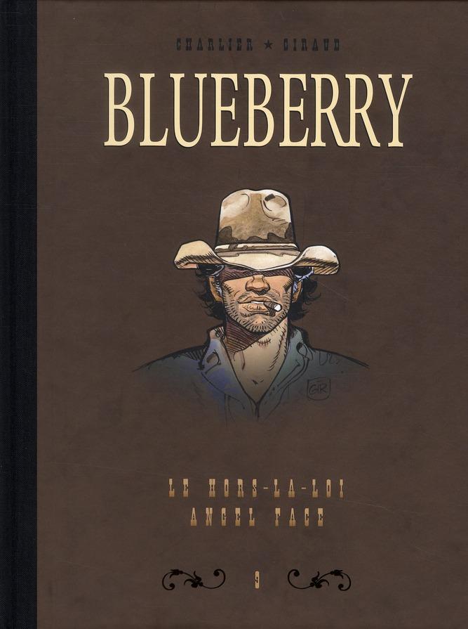 BLUEBERRY - DYPTIQUE - DYPTIQUE BLUEBERRY T9 - LE HORS LA LOI & ANGEL FACE