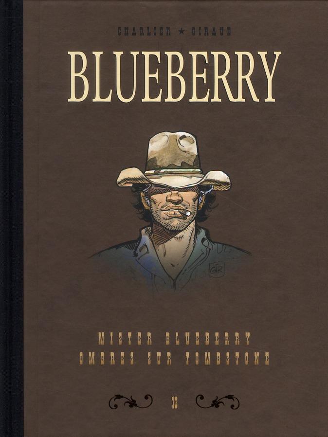 BLUEBERRY - DYPTIQUE DYPTIQUE BLUEBERRY T13 - MISTER BLUEBERRY & OMBRES SUR LA TOMBSTONE