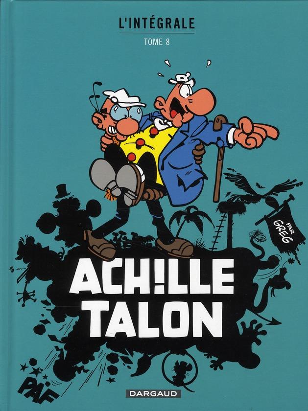 ACHILLE TALON (INTEGRALE) T8 INTEGRALE D'ACHILLE TALON T8