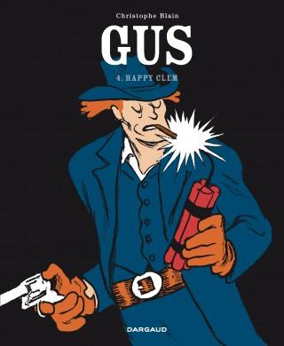 GUS FLYNN - GUS  - TOME 4 - HAPPY CLEM