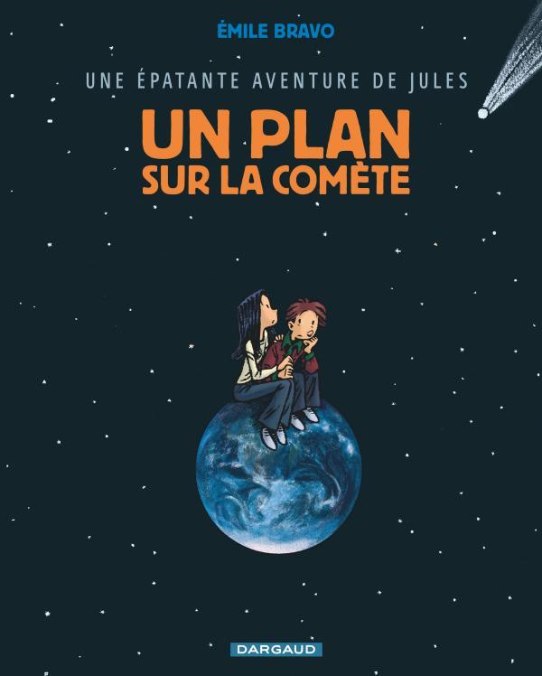UN PLAN SUR LA COMETE - JULES - T6
