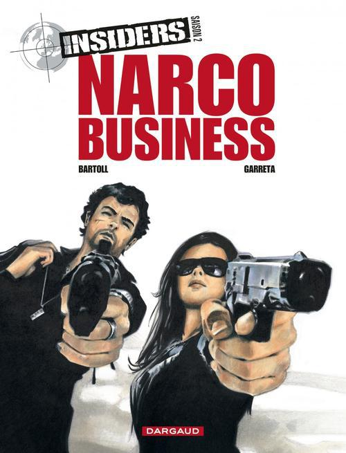 INSIDERS T1 NARCO BUSINESS SAISON 2