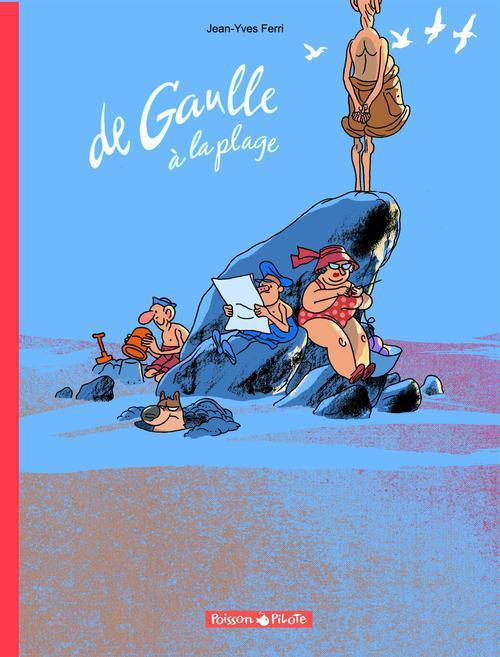 T1 - DE GAULLE A LA PLAGE
