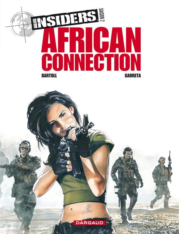 INSIDERS T2 AFRICAN CONNECTION SAISON 2 2/4