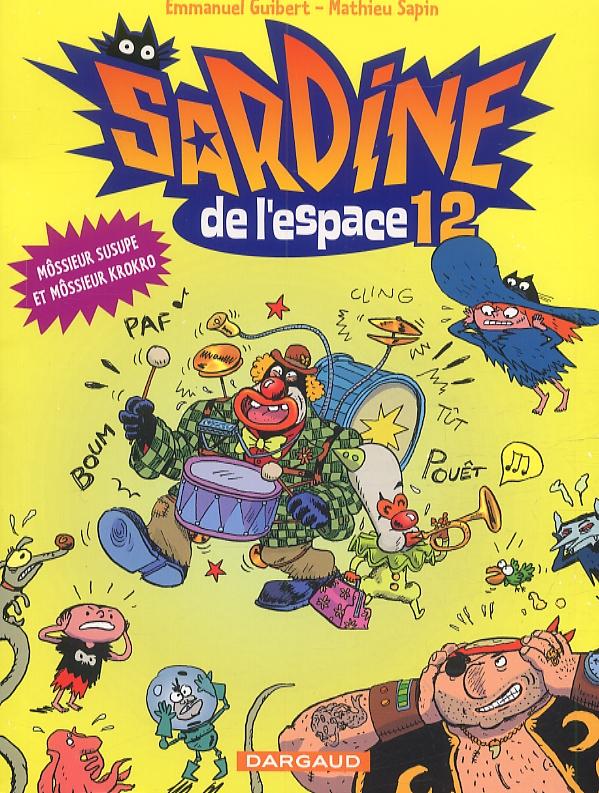 SARDINE DE L'ESPACE T12 MOSSIEUR SUSUPE ET MOSSIEUR KR
