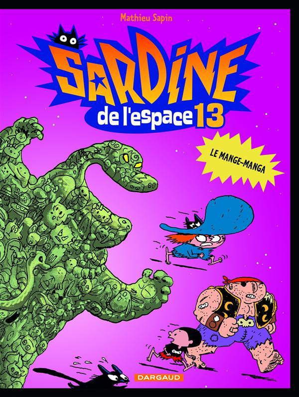 SARDINE DE L'ESPACE T13 LE MANGE-MANGA T13