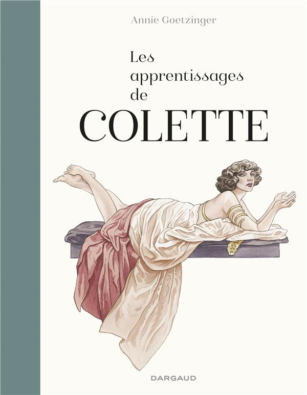 APPRENTISSAGES DE COLETTE (LES) - TOME 0 - APPRENTISSAGES DE COLETTE (LES)