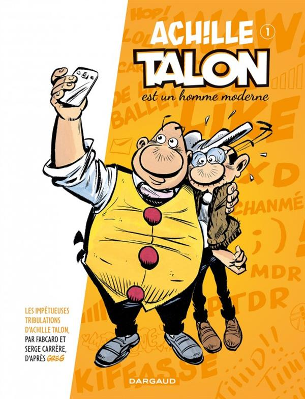 IMPETUEUSES TRIBULATIONS ACHIL - ACHILLE TALON (LES IMPETUEUSES TRIBULATIONS D') - TOME 1 - ACHILLE