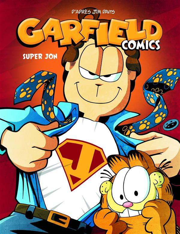 GARFIELD COMICS T5 SUPER JON T5