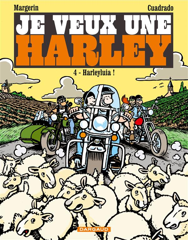 HARLEYLUIA ! - JE VEUX UNE HARLEY - T4