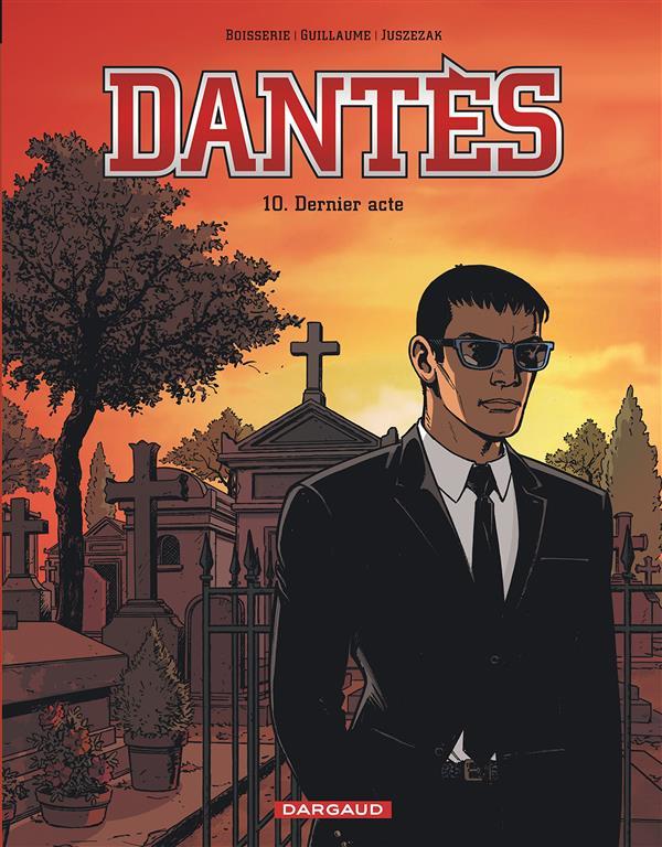 DANTES - SAISON 2 - DANTES  - TOME 10 - DERNIER ACTE