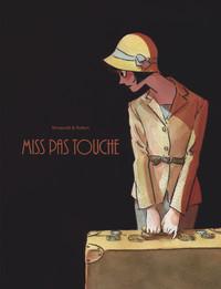MISS PAS TOUCHE - INTEGRALE