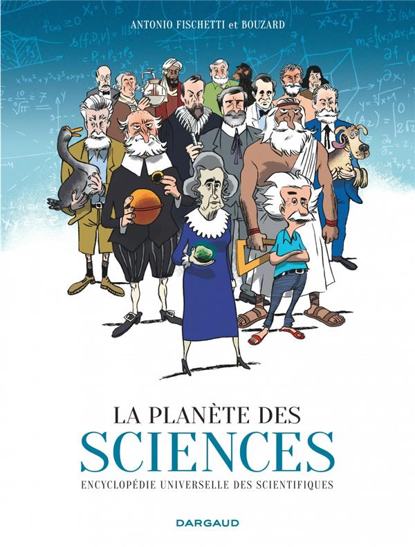 LA PLANETE DES SCIENCES - TOME 0 - PLANETE DES SCIENCES (LA)