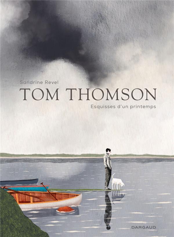 TOM THOMSON, ESQUISSES DU PRINTEMPS - TOME 0 - TOM THOMSON, ESQUISSES DU PRINTEMPS