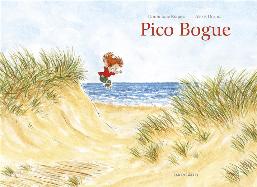 PICO BOGUE-INTEGRALE - PICO BOGUE - INTEGRALE - TOME 0 - PICO BOGUE - INTEGRALE