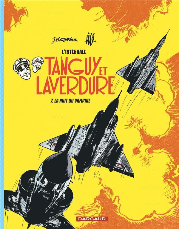 TANGUY ET LAVERDURE (INTEGRALE T7 LES AVENTURES DE TANGUY ET LAVERDURE - INTEGRALES - TOME 7 - NUIT