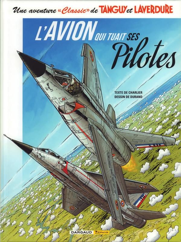 TANGUY CLASSIC T2 L'AVION QUI TUAIT SES PILOTES