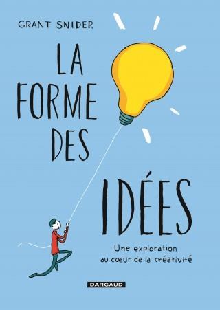 LA FORME DES IDEES FORME DES IDEES (LA) - TOME 0 - FORME DES IDEES (LA)