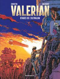 VALERIAN T16 LES OTAGES DE L'ULTRALUM