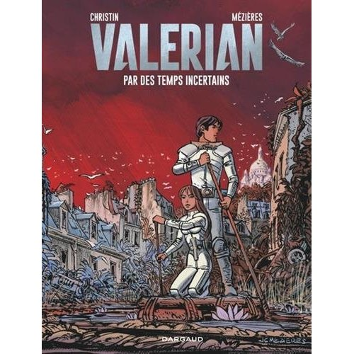 PAR DES TEMPS INCERTAINS - VALERIAN - T18
