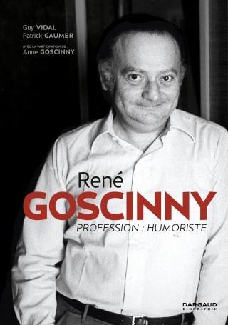 L'UNIVERS DE ... RENE GOSCINNY PROF.HUMORISTE