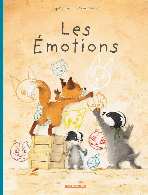 FAMILLE BLAIREAU-RENARD (LA) - TOME 1 - EMOTIONS (LES) - LA FAMILLE BLAIREAU-RENARDE