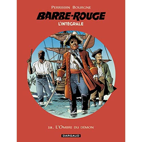 BARBE-ROUGE - INTEGRALES - TOME 12 - L'OMBRE DU DEMON - BARBE ROUGE (INTEGRALE)