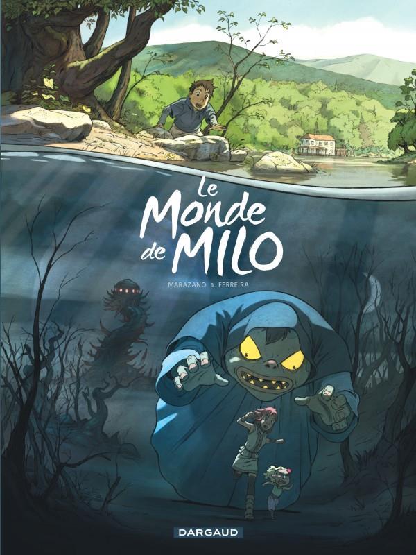 LE MONDE DE MILO T1 MONDE DE MILO (LE) - TOME 1