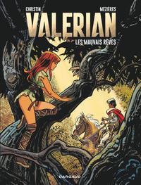VALERIAN VALERIAN - TOME 0 - MAUVAIS REVES (LES)
