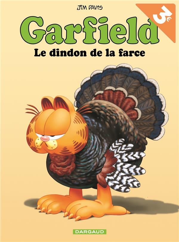 GARFIELD T54 GARFIELD - TOME 54 - LE DINDON DE LA FARCE - OPE ETE 2018