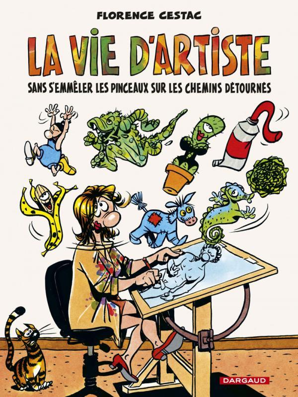 CESTAC POUR LES GRANDS ENFANTS - VIE D'ARTISTE (LA) - TOME 0 - VIE D'ARTISTE (LA)