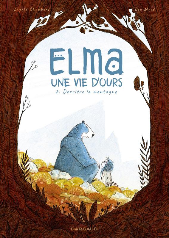 ELMA,UNE VIE D'OURS - ELMA, UNE VIE D'OURS - TOME 2 - ELMA, UNE VIE D'OURS - TOME 2