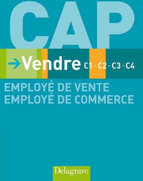 VENDRE C1-C2-C3-C4 CAP EMPLOYER DE VENTE EMPLOYE DE COMMERCE