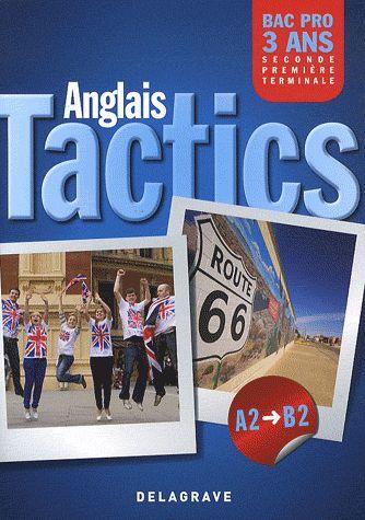 TACTICS ANGLAIS 2E 1ERE TERM PROFESSIONNELLE BAC PRO 3 ANS