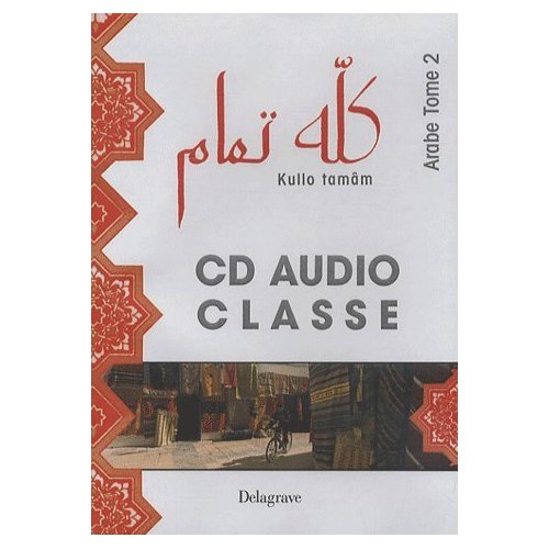 KULLO TAMAM ARABE T2 CD AUDIO CLASSE