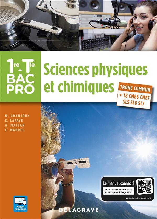 T1 SCIENCES PHYSIQUES ET CHIMIQUES 1E TERM BAC PRO ELEVE
