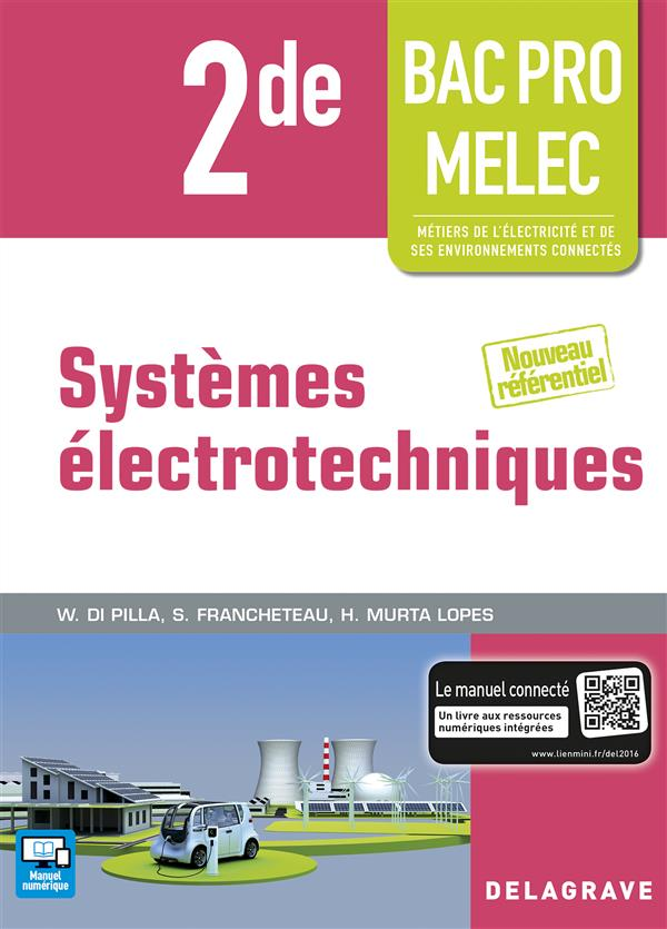 SYSTEMES ELECTROTECHNIQUES 2E BAC PRO MELEC ELEVE