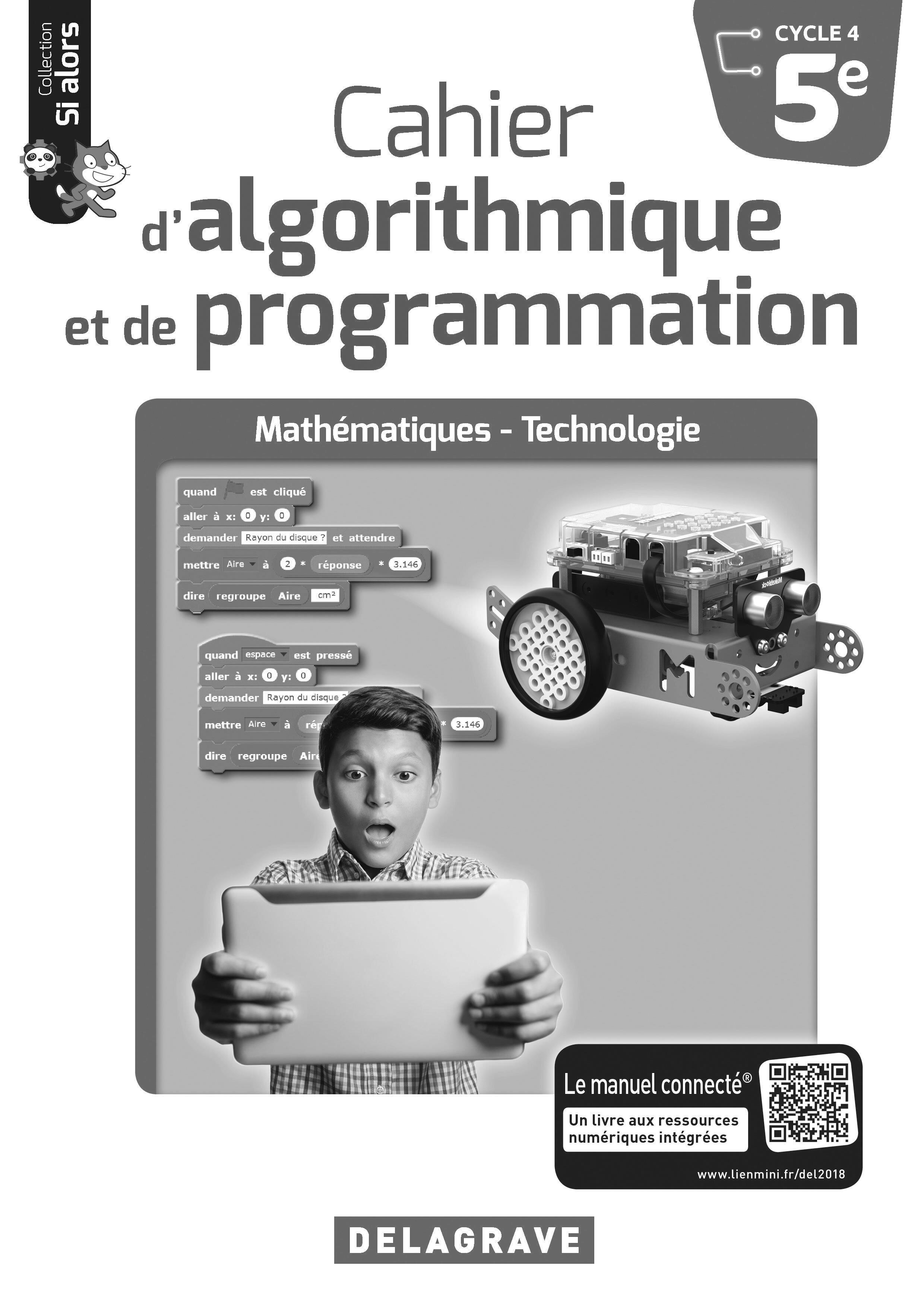 CAHIER D'ALGORITHMIQUE ET DE PROGRAMATION 5E 2018 PROF