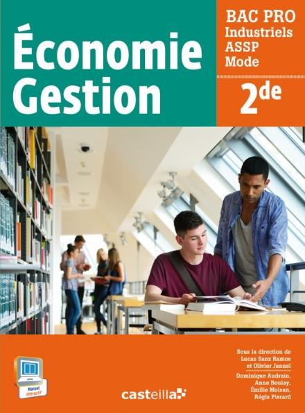 ECONOMIE GESTION 2E BAC PRO INDUSTRIELS ASSP