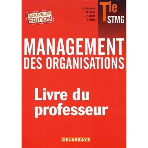 MANAGEMENT DES ORGANISATIONS TLE STMG PROFESSEUR 2017 MAN
