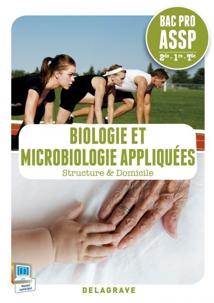 BIOLOGIE ET MICROBIOLOGIE APPLIQUEES 2E 1E TERM BAC PRO ASSP ELEVE