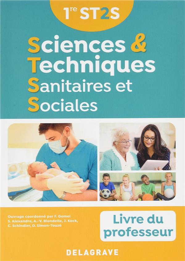 SCIENCES ET TECHNIQUES SANITAIRES ET SOCIALES 1E ST2S PROFESSEUR 2017