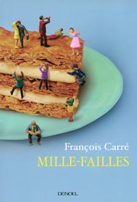 MILLE-FAILLES (PETITES RECETTES POUR SE SENTIR DANS SON ASSIETT