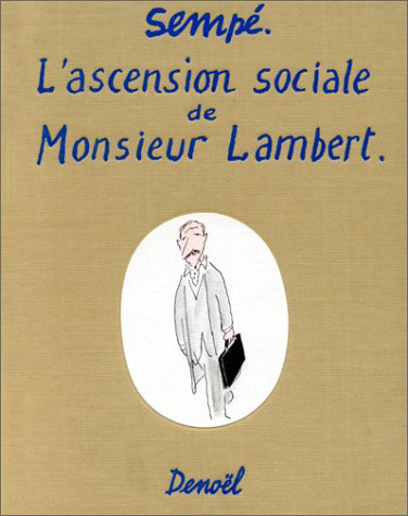 L'ASCENSION SOCIALE DE MONSIEUR LAMBERT