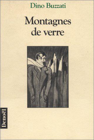 MONTAGNES DE VERRE - ARTICLES ET RECITS (1932-1971)