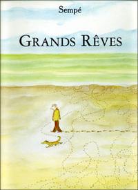 GRANDS REVES