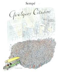 QUELQUES CITADINS