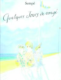 QUELQUES JOURS DE CONGES