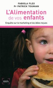 L'ALIMENTATION DE VOS ENFANTS