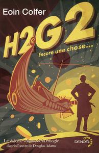 H2G2 ENCORE UNE CHOSE